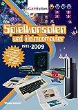 Spielkonsolen und Heimcomputer 1972-2009: Gameplan 1 by Winnie Forster (2009-06-01)