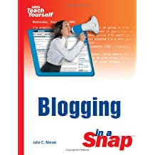Blogging in a Snap (Sams Teach Yourself)