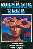 The Moebius Seed, Steven M. Rosen, 0913299049