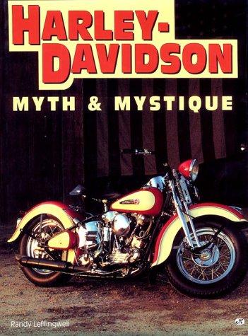 Harley-Davidson: Myth & Mystique