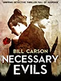 Necessary Evils: gripping detective thriller full of suspense (Nick Harland crime thriller series. Book 1)