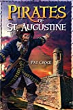 Pirates of St. Augustine, Pat Croce, 0972946373