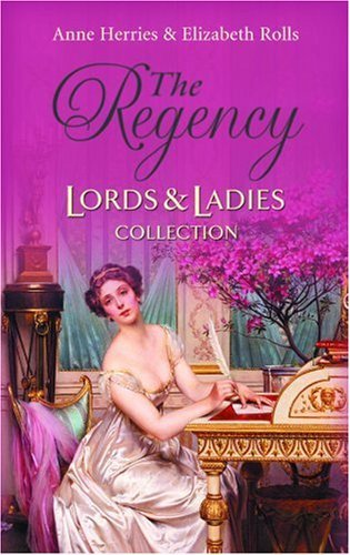 The Regency Lords & Ladies Collection: AND A Matter of Honour (Regency Lords and Ladies Collection) by Herries/Rolls (2008-02-01) Paperback