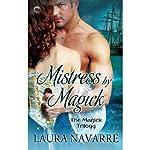 Mistress by Magick | Laura Navarre