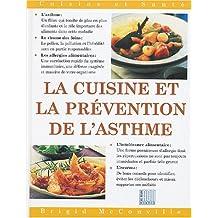 CUISINE ET PRÉVENTION DE L'ASTHME (LA)