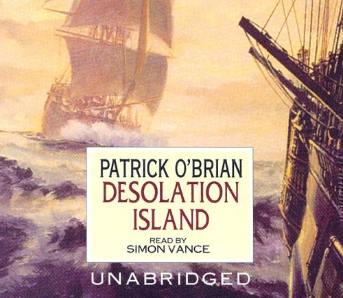 Desolation Island (Aubrey-Maturin series, Book 5)