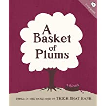 A Basket of Plums: Songs for the Practice of Mindfulness