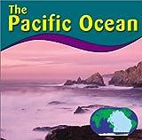 The Pacific Ocean (Oceans)
