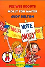 Molly for Mayor (Pee Wee Scouts) Paperback