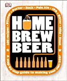 Home Brew Beer, Dorling Kindersley Publishing Staff, 1465409831