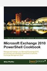Microsoft Exchange 2010 PowerShell Cookbook (English Edition) eBook Kindle