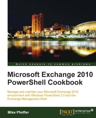 Download Microsoft Exchange 2010 PowerShell Cookbook Pdf