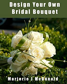 create your own wedding bouquet design your own bridal bouquet for your unique proportion 3181