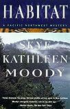 Habitat, Skye Kathleen Moody, 031220390X