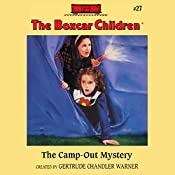 The Camp-out Mystery: The Boxcar Children Mysteries, Book 27 | Gertrude Chandler Warner