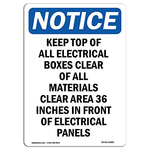 OSHA Notice Sign - Keep Top of All Electrical Boxes | Choose from: Aluminum, Rigid Plastic Or Vinyl Label Decal | Protect Your Business, Construction Site, Warehouse | Made in The USA from SignMission