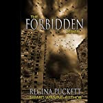 The Forbidden Series | Regina Puckett