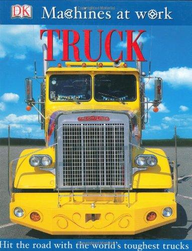 Truck (MACHINES AT WORK)
