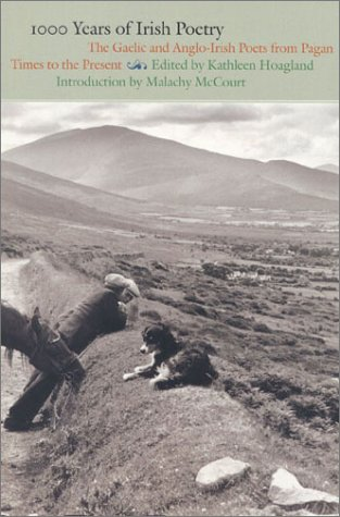 1000 Years of Irish Poetry: The Gaelic and Anglo Irish Poets from Pagan Times to the Present by Brand: Welcome Rain Publishers