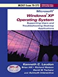 MCDST 70-272: Supporting Users and Troubleshooting Desktop Applications on a Microsoft Windows XP Operating Systems