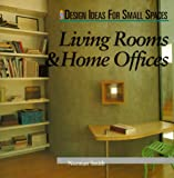 Living Rooms & Home Offices (Design Ideas for Small Spaces)