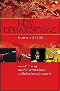 new demarcations essays in tamil studies Mss pandian- cvpdf - download as pdf file (pdf) new dalit writings from tamilnadu' in partha chatterjee (ed new demarcations: essays in tamil studies.