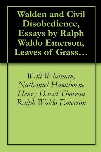 com walden and civil disobedience essays by ralph waldo  walden and civil disobedience essays by ralph waldo emerson leaves of grass by walt