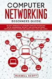 Computer Networking Beginners Guide: An Easy