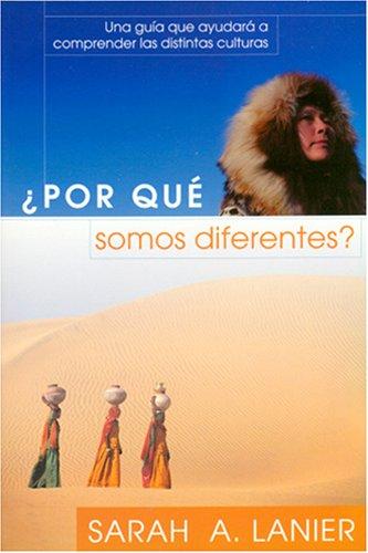 Por Qu Somos Diferentes?: Una Gua Que Ayudar A Comprender Las Distintas Culturas (Foreign to Familiar) (Spanish Edition)