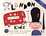 Around London with Kids, Fodor's Travel Publications, Inc. Staff, 1400012929
