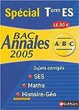 SES-Maths-Histoire-Géo Tle ES : Sujets corrigés Bac 2005