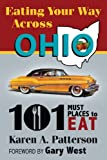 Eating Your Way Across Ohio, Karen A. Patterson, 1935001833