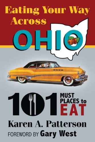 Read Online Eating Your Way Across Ohio: 101 Must Places to Eat PDF