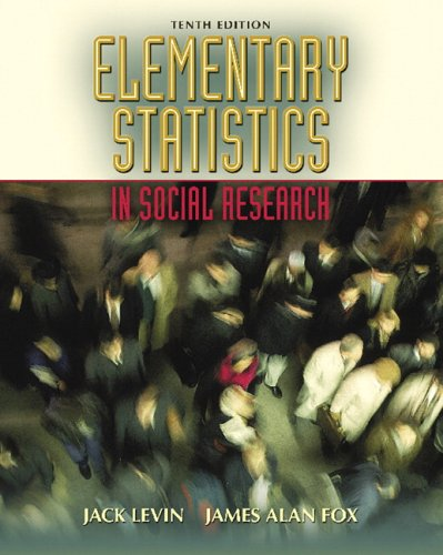Elementary Statistics in Social Research (10th Edition)