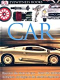 Car - Eyewitness, Richard Sutton and Laura Buller, 0756613930