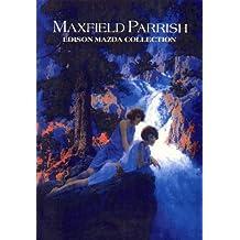 Maxfield Parrish Edison Mazda Collection