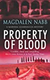 Front cover for the book Property of Blood by Magdalen Nabb