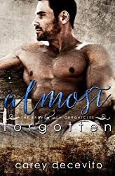 Almost Forgotten (The Broken Men Chronicles) (Volume 2) by Carey Decevito (2014-01-22)