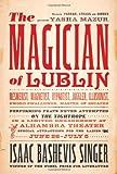 The Magician of Lublin: A Novel