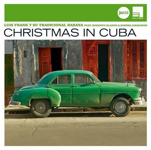 (Christmas In Cuba (Jazz Club))