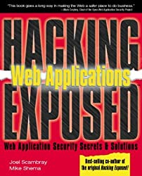 Hacking Exposed, Web Applications