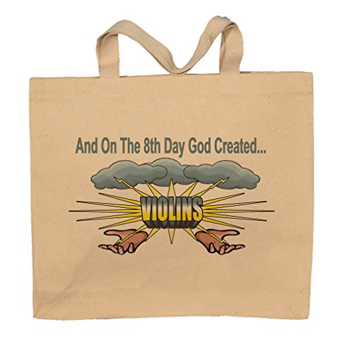 And On The 8th Day God Created Violins Totebag Bag
