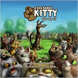A Dog Named Kitty: Who Am I?