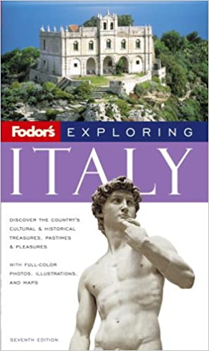 Book Fodor's Exploring Italy, 7th Edition (Exploring Guides)