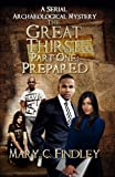 img - for The Great Thirst 1: Prepared: An Archaeological Mystery Serial (Volume 1) book / textbook / text book