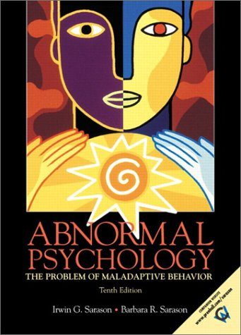 Abnormal Psychology: The Problem of Maladaptive Behavior (10th Edition) -