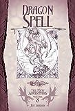 Dragon Spell: 8 (New Adventures)