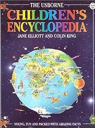 The Usborne Children's Encyclopedia (Usborne Encyclopedia Series)
