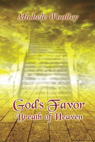 god's favor breath of heaven