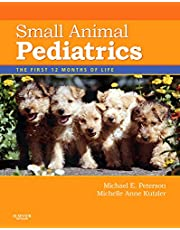 Small Animal Pediatrics: The First 12 Months of Life, 1e